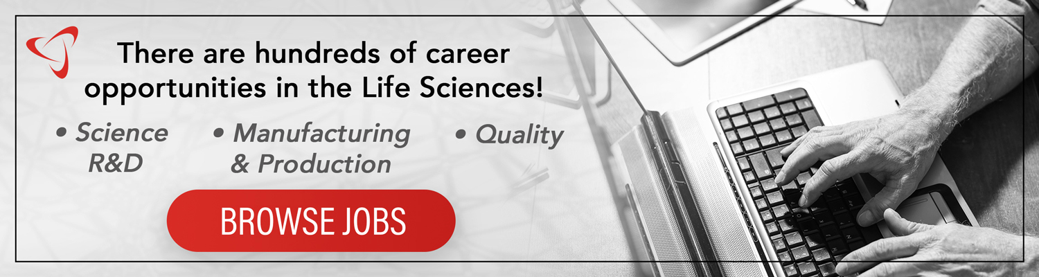 Click to browse jobs in the life sciences